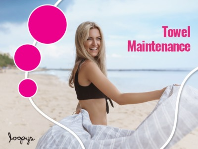 3 Things You Need To Know About Towel Maintenance